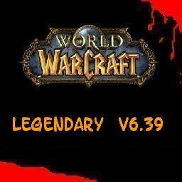 WoW Legendary v6.39